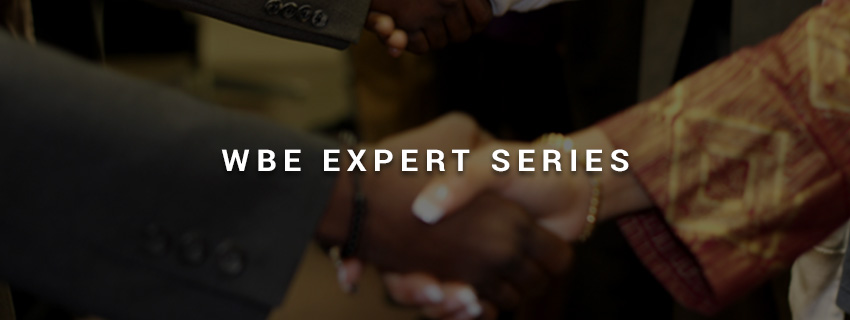 WBE Expert Series Webinar: Taking Control : Managing Your Business Finances for Growth & Profitability