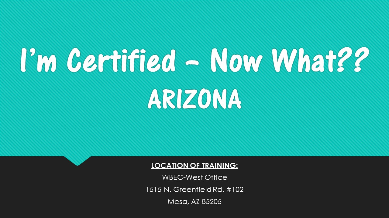 WBE On-Boarding (aka: I'm Certified - Now What??)