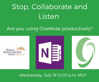 WBE Expert Webinar Series: Stop, Collaborate and Listen: Are you using OneNote productively?