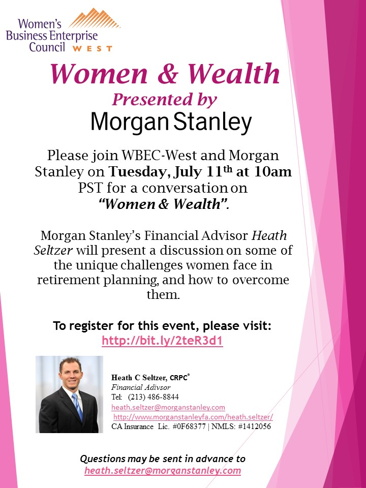 Women & Wealth  Presented by Morgan Stanley