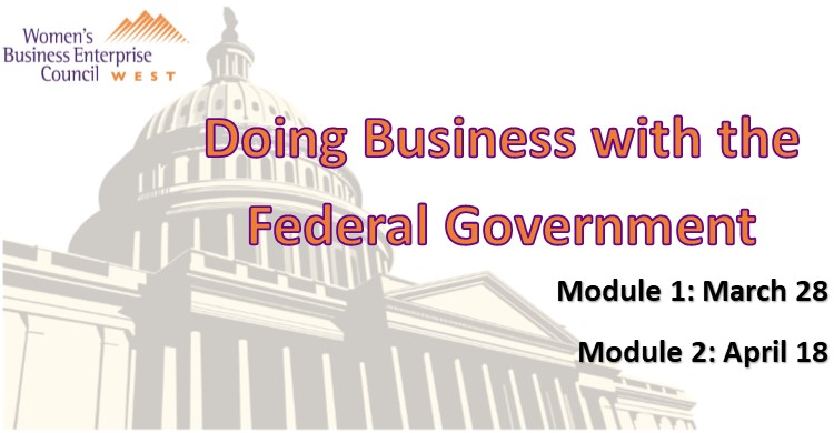 Webinar: Doing Business With the Federal Government - Module 1