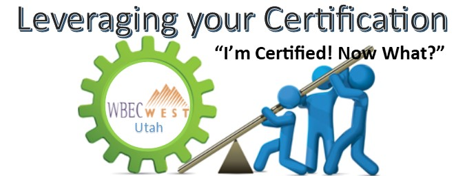Leveraging your Certification - Salt Lake City