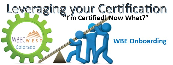 Leveraging Your Certification ~ Colorado