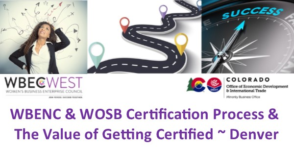 WBENC & WOSB Certification Process & The Value of Getting Certified - Denver